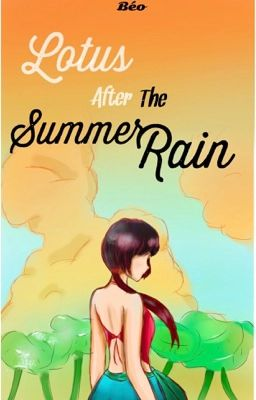 「AHPVietnam-shortfic」Lotus after the Summer Rain