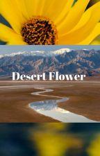 Desert Flower by Belleswritings