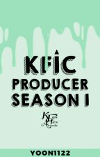 KFIC Producer Season 1 (Closed)  by Yoonworks