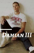 Damian - Book III by Rickyy178