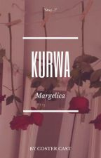 kurwa ||margelica by costercast
