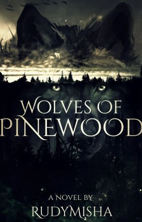 Wolves of Pinewood by RudyMisha