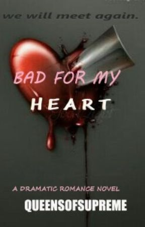Bad for my heart  by SpeedySmall