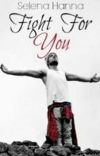 Fight For You (A Liam Payne FanFiction) by selena_hanna