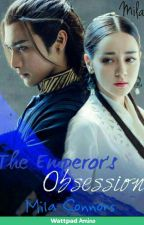 The Emperor's Obsession by MilaConnors