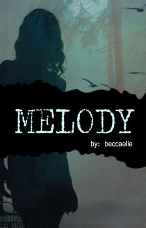 Melody by beccaelle