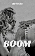 Boom by secretlysarah