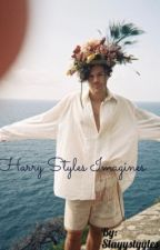 Harry Styles Imagines by Slayystyyles