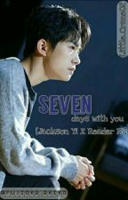 Seven Days With You (Jackson Yi X Reader) by Little_Crane02