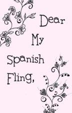 Dear My Spanish Fling by gxbriellaaaa