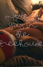 Mystery Guy In The Treehouse (Greyson Chance) by rxdicalwrd