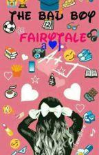 The Bad Boy Fairytale by __AngelBakare__