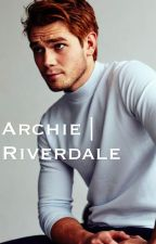 Riverdale | A love story (Archie Andrews)  by cherrycherry33