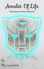 Transformers Prime: Amulet of Life by Mac-reader2004