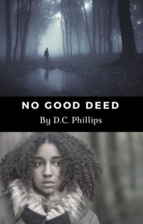 No Good Deed by FrightfulFables