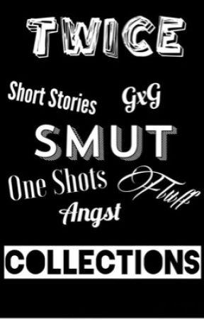 Twice Collections - Jihyo x reader FLUFF - Wattpad
