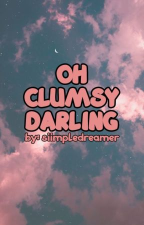 OhClumsyDarling (Seokjin ff) by SiimpleDreamer