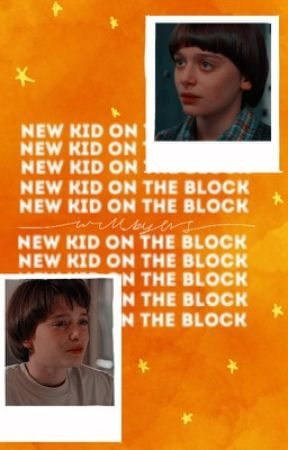 new kid on the block ; WILL BYERS  by -strangerthinqs