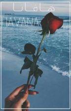 هــاڤــانــا    HAVANA by rewieee