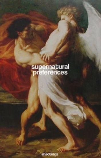 SUPERNATURAL ↳ PREFERENCES