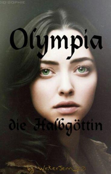 Olympia die Halbgöttin