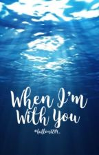 When I'm With You {M. Brody} by fallon1214_