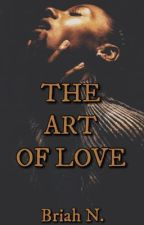 The Art Of Love by trapgoddess_
