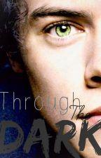 Through the Dark ~ Harry Styles by FindYourDestination