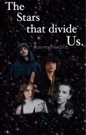 The Stars that divide us  {FILLIE} by sumxfillie578