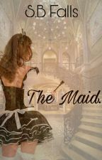 The Maid. by Sumzyxoxo