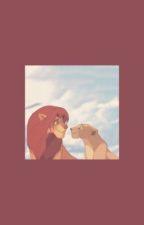 Lion King X Reader/OC Oneshots[Slow Updates] by LionKingwarrior