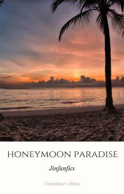 [TaeJin] Honeymoon Paradise |Trans|