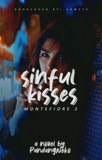 Sinful Kisses (Montefiore Series #2)  by PandangNeko