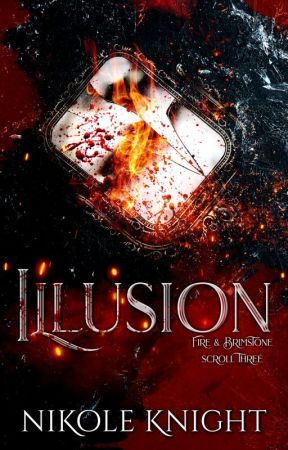 Illusion: Vol. 3 (Completed) by NikoleKnight