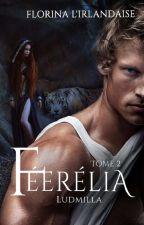 Féérélia Ludmilla by Irlandaise2