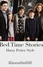 Bed Time Stories: Harry Potter Style by Minecrafter2098