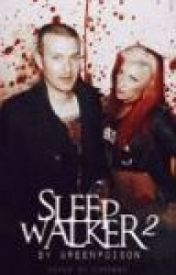 Sleepwalker 2 {A Bonnie Mckee Fanfic} by greenpoison