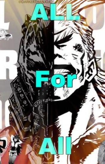 All For All (Male! Reader x BNHA harem) - wolf_boy0101 - Wattpad