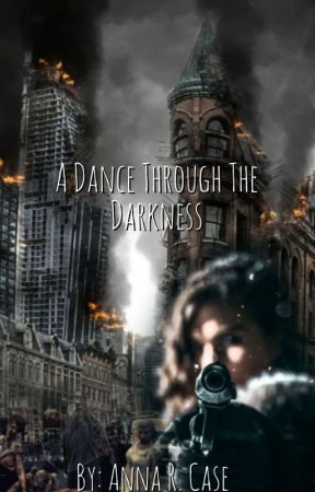 A DANCE THROUGH THE DARKNESS by ARCase