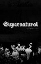 Supernatural {Stray Kids FF}  by StrayNOTStraight