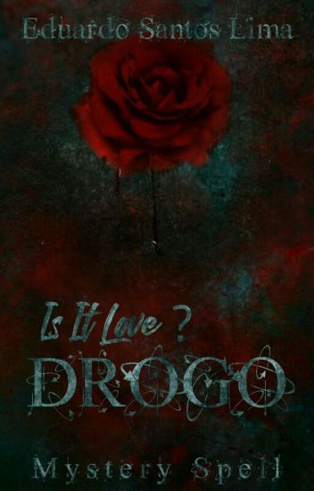 Is It Love ? DROGO