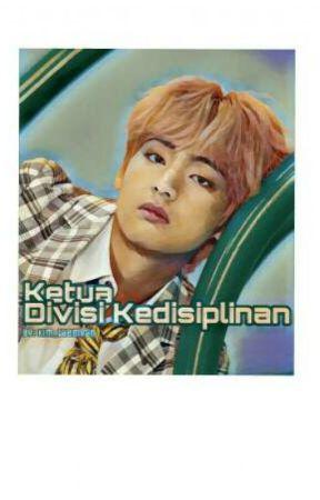 Ketua Divisi Kedisiplinan by kim_taemvan