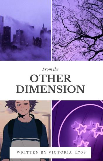 From the Other Dimension - A Hitoshi Shinsou Fanfic