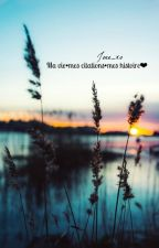Ma vie•mes citations•mes histoires♡ by Joee_xo