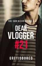 Dear Vlogger #21 (Morris San Diego's Story) by Gretisbored