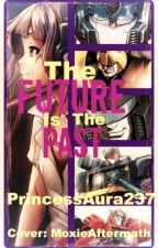 The Future Is The Past (Transformers G1 FanFiction) by PrincessAura273
