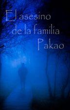 El asesino de la familia Pakao by Kolmogoreagle