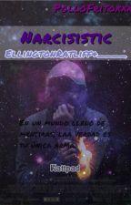 Narcisistic-EllingtonRatliff&___ by Pollofritoxxx