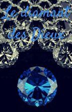 Le Diamant des Dieux by LeilaCorey