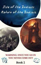 Isle of the Zodiacs: Return of the Zodiacs by -Muerta_Roja-